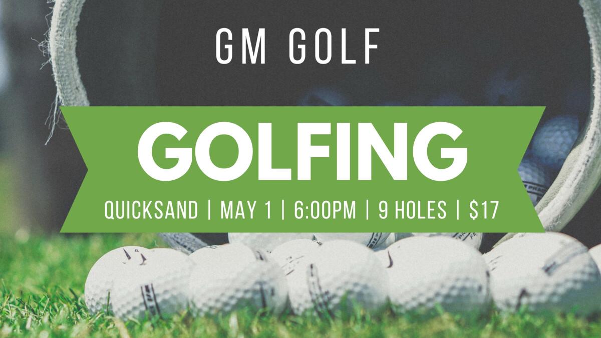 GM Golf - Golfing at Quicksand