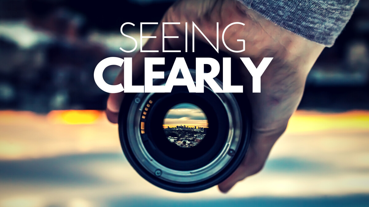 SEEING CLEARLY: HOPE