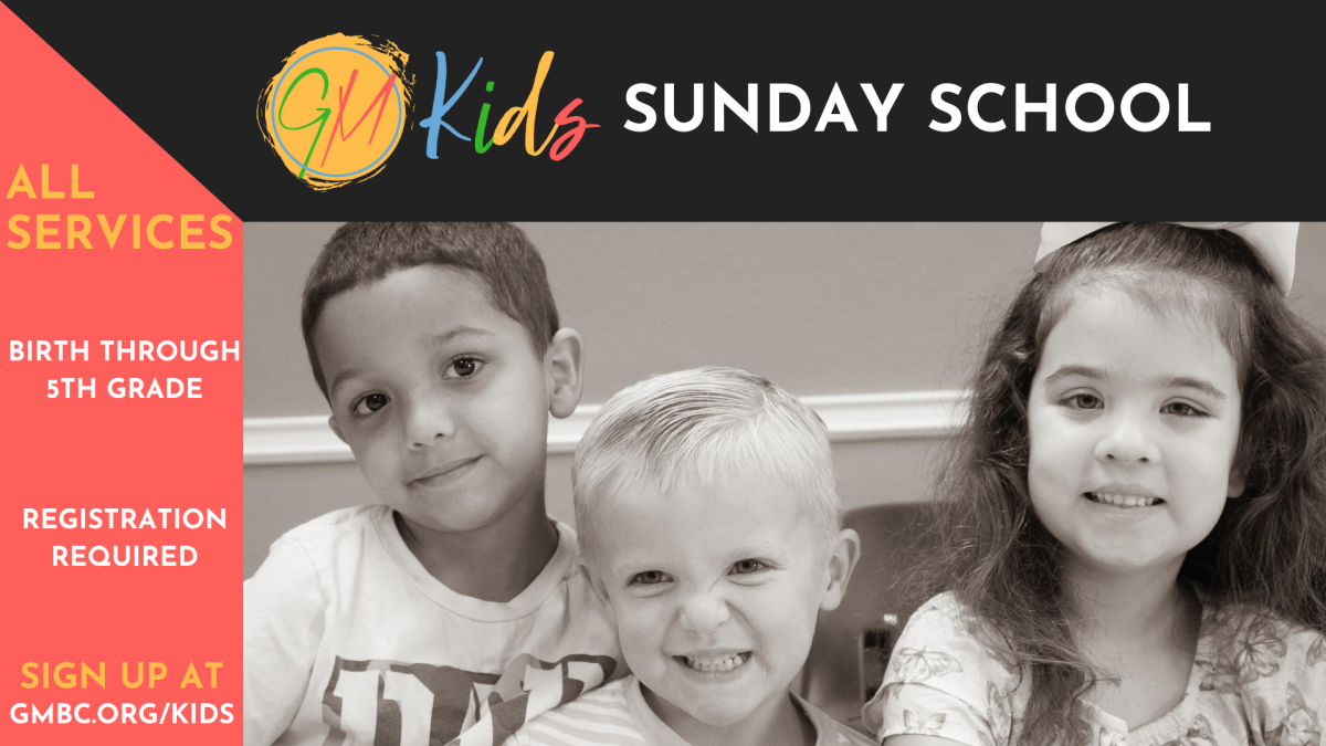 GM Kids - Sunday School Registration