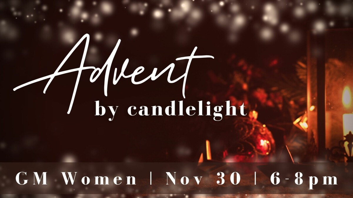 GM Women - Advent by Candlelight