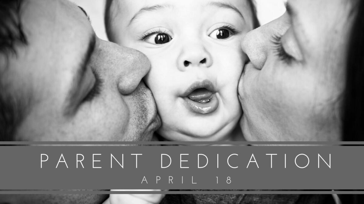 Parent Dedication