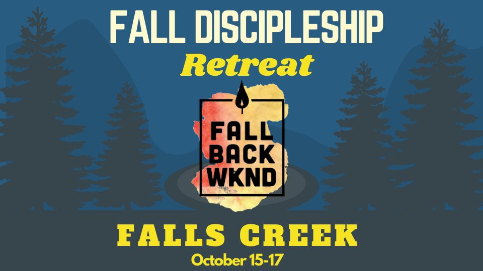 High School Fall Discipleship Retreat